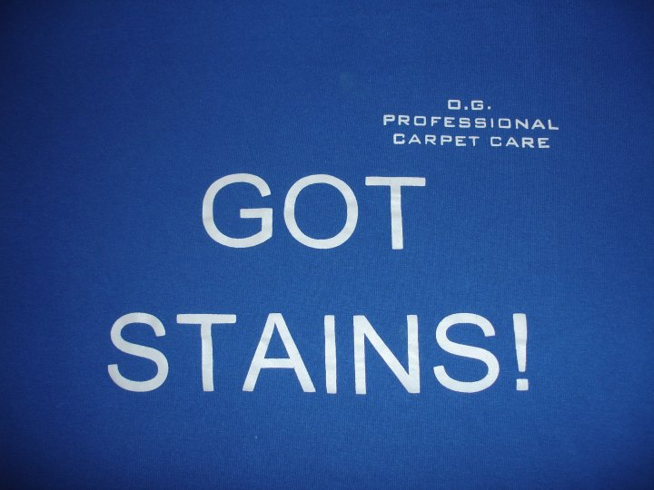 07 GOT STAINS, O G PRO CARPET CARE